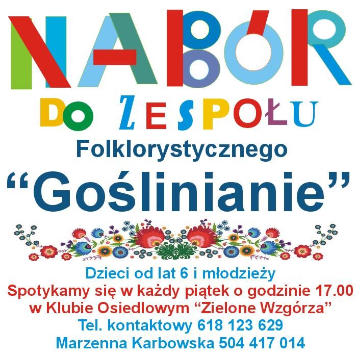 """Nabór do Zespołu Folklorystycznego """"Goślinianie"""""""