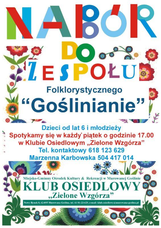 Plakat Naboru do Zespołu Folklorystycznego GOŚLINIANIE