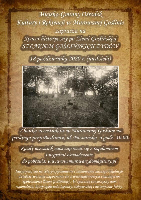 Tłem plakatu jest grafika starej ramki w sepii, na plakacie znajduje się również czarno-białe zdjęcie przedstawiające cmentarz żydowski w Murowanej Goślinie z lat 30 ubiegłego wieku.