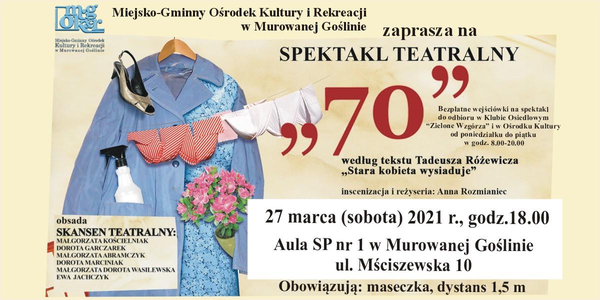 """""""70"""" według tekstu Tadeusza Różewicza """"Stara kobieta wysiaduje"""" - banner"""