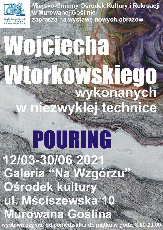 Wystawa nowych obrazów Wojciecha Wtorkowskiego - plakat